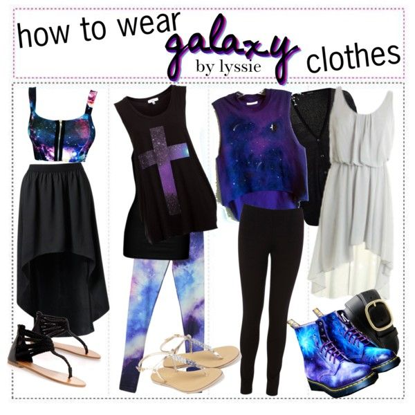 Guide on how to wear galaxy clothing