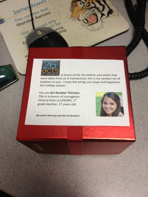 @AnnCurry #13 Left this on co-workers desk. She will be surprised when she comes back to work #26Acts - 26 Acts of Kindness and beyond to honor the Sandy Hook victims & spread kindness in the world.
