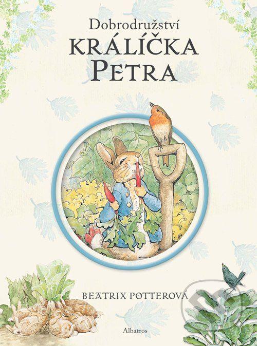 Martinus.cz > Knihy: Dobrodružství králíčka Petra (Beatrix Potterová)