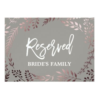 """#Elegant Rose Gold and Gray Wedding """"Reserved"""" Sign Card - #weddinginvitations #wedding #invitations #party #card #cards #invitation #floral"""