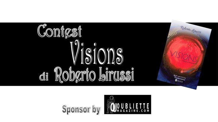 """Contest Letterario di poesia e prosa """"Visions"""""""