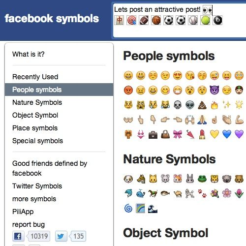 Very nice website where you can easily create your status or comment with lots of Facebook Symbols: smiley symbol, emoji symbol, emoticons, colored hearts, etc and copy it!! great! :)