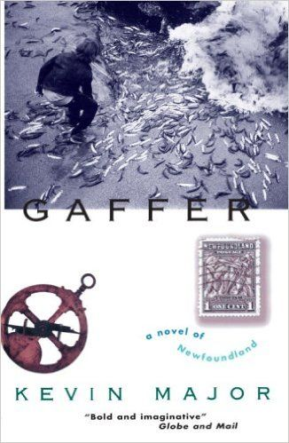 Gaffer: A Novel of Newfoundland: Amazon.ca: Kevin Major: Books