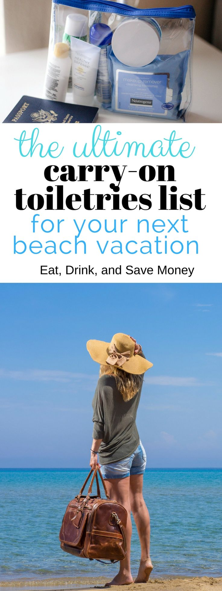 The ultimate carry-on toiletries list for your next beach vacation. What to pack for a beach vacation. What to pack in a carry on