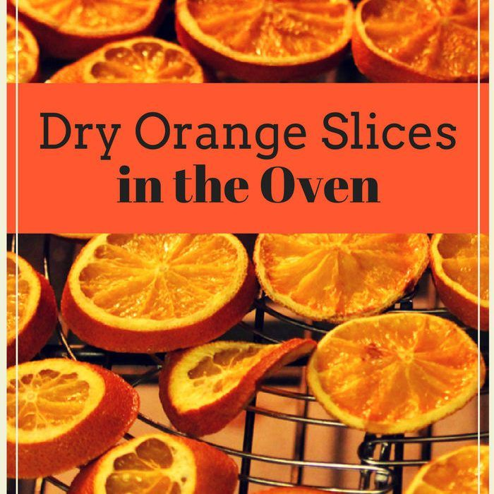 Dehydrated Orange Slices in the Oven