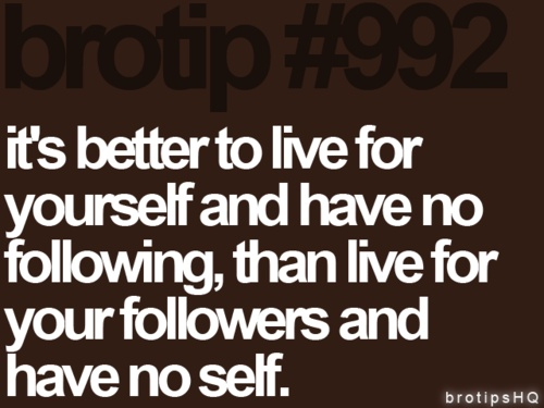 love: Brotip 992, Inspiration, Life Lessons, Better, Life Tips, Amenities Bro, Living For Yourself, Quotes Sayings Etc, Follow