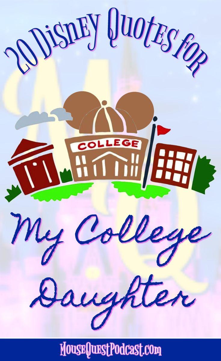 Disney quotes / Disney Lessons / College / Daughter