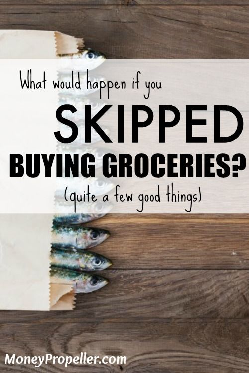 What would happen if you SKIPPED buying groceries? Find out what happened to me! http://moneypropeller.com/heres-what-happened-when-i-skipped-buying-groceries-repeatedly/