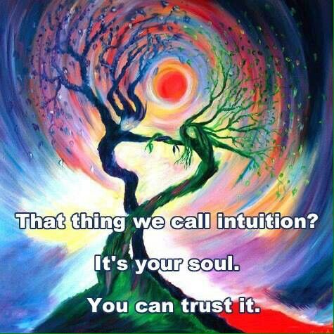 TRUST YOUR SOUL,IT KNOWS THE WAYTH