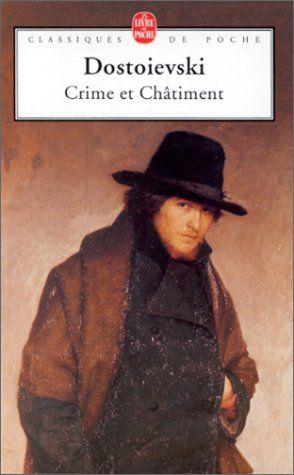 Crime et Châtiment - Dostoïevski (cette traduction)