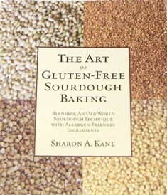 The Art of Gluten-Free Sourdough Baking PDF for gluten free sourdough starter and water kefir