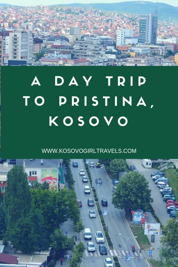 Pin On Best Of Kosovo Girl Travels