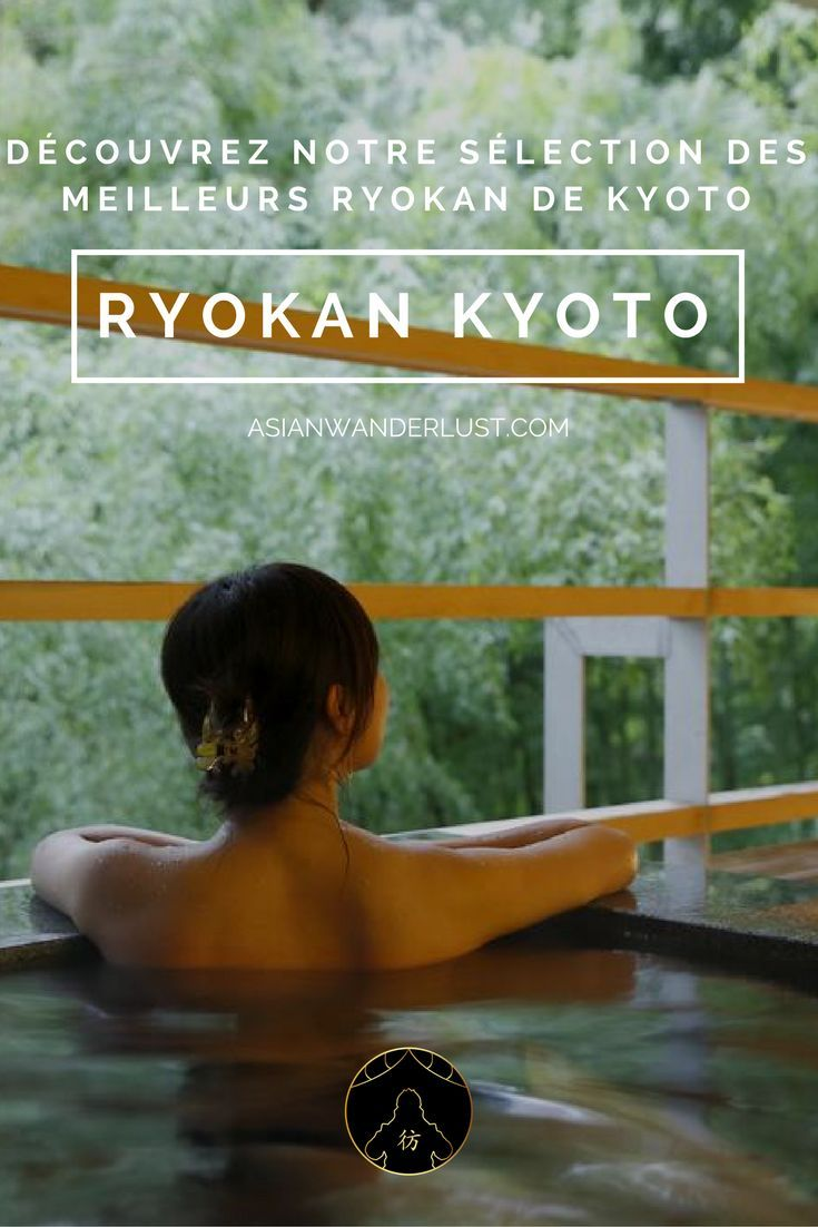 Ryokan Kyoto - Notre sélection des meilleurs Ryokan de Kyoto au Japon