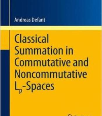 Classical Summation In Commutative And Noncommutative Lp-Spaces PDF