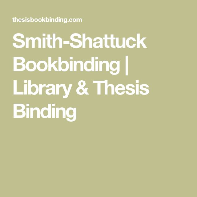 Smith-Shattuck Bookbinding | Library & Thesis Binding