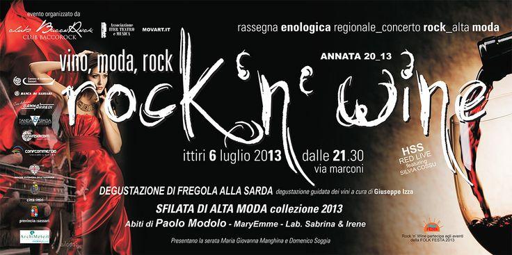 Rock'n'Wine - Rassegna Enologica Regionale, Concerto Rock e Alta Moda - Ittiri 6 Luglio 2013 - Vini di Sardegna e Cantine - Le Strade del Vino