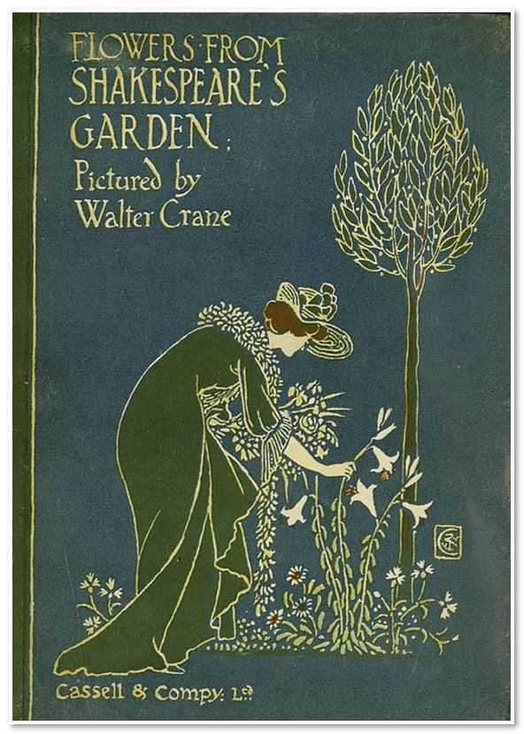 Flowers from Shakespeare's Garden by Walter Crane (1906).