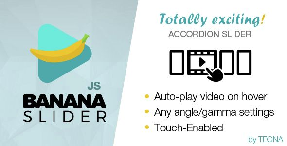BananaSlider JS Video Slider with accordion effect . Version 1.3 – January 20,