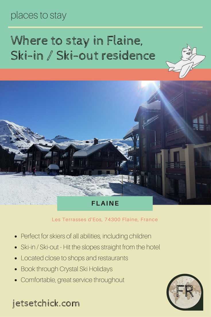 Where to stay in Flaine, Terrasses D'Eos review with Crystal Ski holidays. Perfect location for our first skiing trip in France.