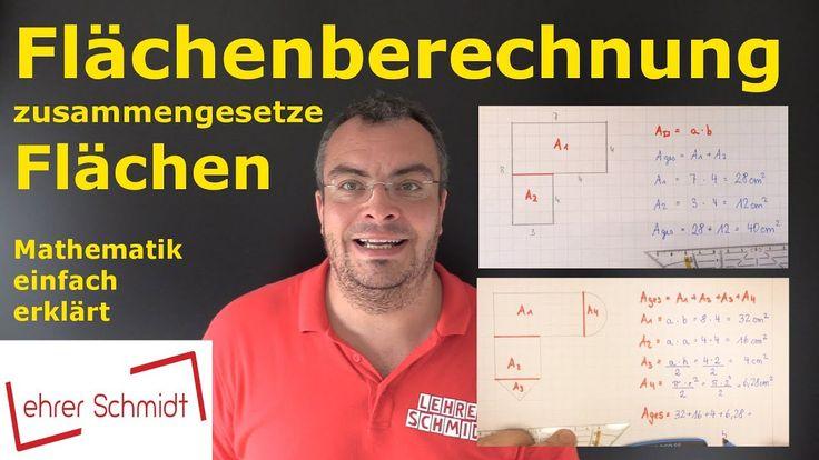 Flächenberechnung, Mathematik, einfach erklärt, zusammengesetzte Flächen, Lehrerschmidt