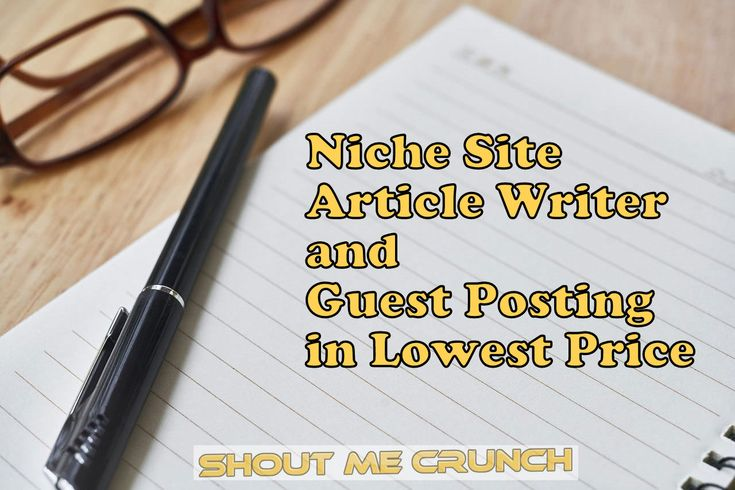 Niche Site Article Writer and Guest Posting in Lowest Price #Niche #Amazonaffiliate #ArticleWriter #GuestPost