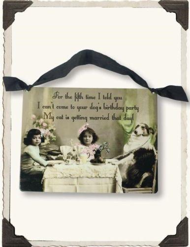 Victorian-Trading-Co-Funny-Dog-Birthday-Cat-Wedding-Party-Sign-Free-Ship-NIB
