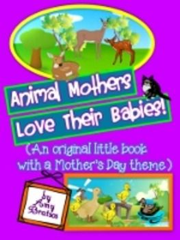 "FREEBIE ""Animal Mothers & Their Babies""- An Informational Text Beginning Reader"