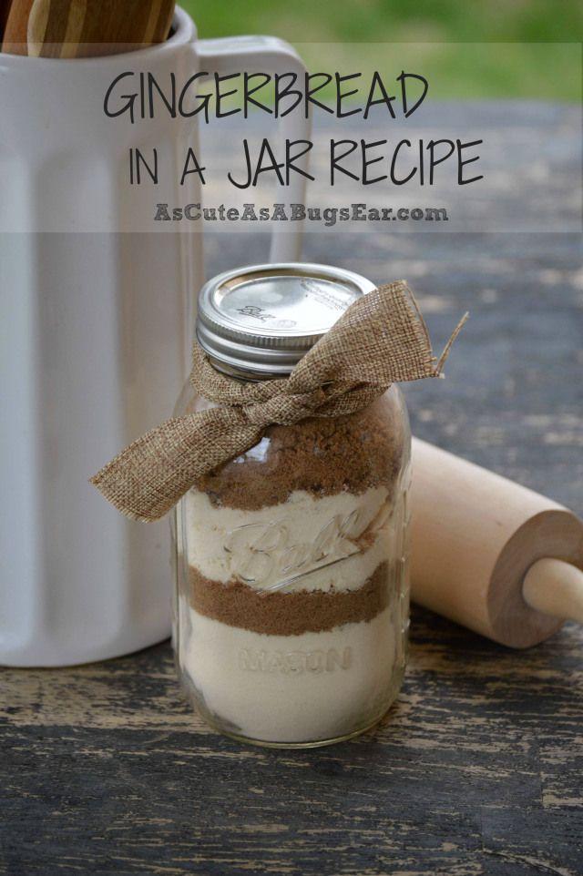 Gingerbread in a Jar Recipe | As Cute as a Bug's Ear                                                                                                                                                      More