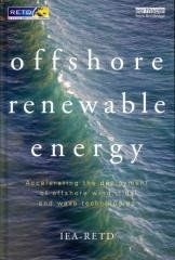 Offshore Renewable Energy Regular price$ 105.00 Add to Cart Accelerating the Deployment of Offshore Wind, Tidal, and Wave Technologies Offshore Renewable Energy   Book annotation not available for this title. Title: Offshore Renewable Energy Author: Iea-retd Stitching Foundation (COR) Publisher: Taylor & Francis Publication Date: 2012/01/11 Number of Pages: 301 Binding Type: HARDCOVER Library of Congress: 2011028392