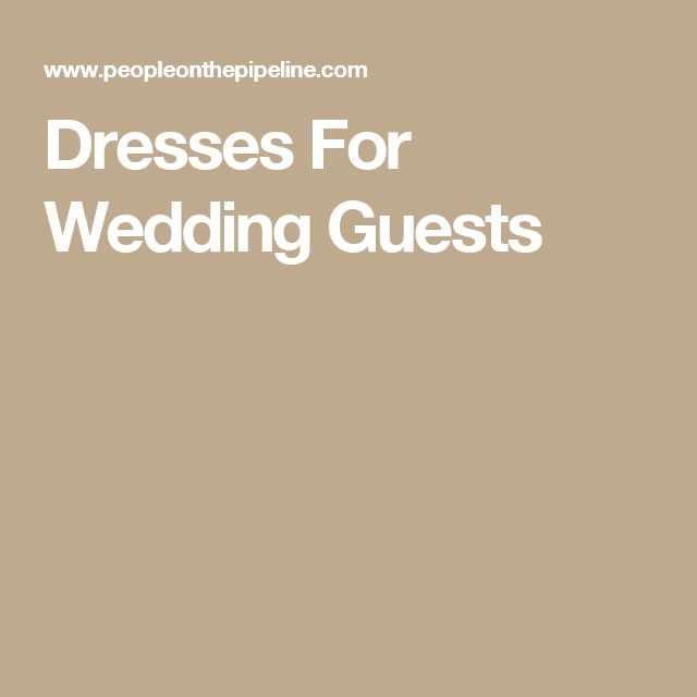 Dresses For Wedding Guests