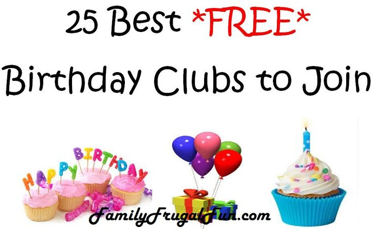 "Check out this list of 25 great completely FREE birthday clubs! Be sure to ""repin"" & don't forget to sign up EVERYONE in your family!!!"