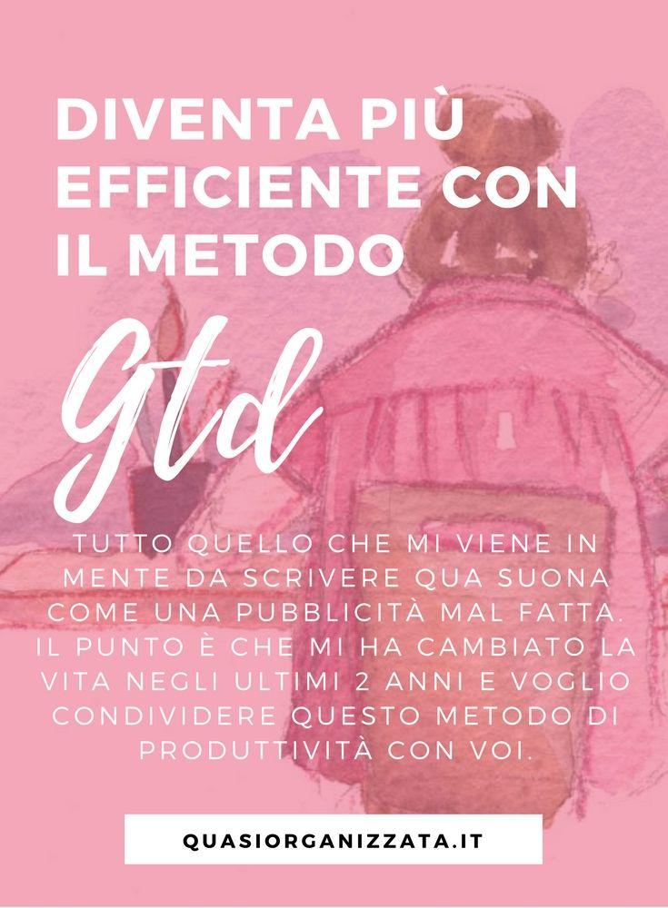 Il metodo GTD - diventa più efficente e produttivo con meno stress