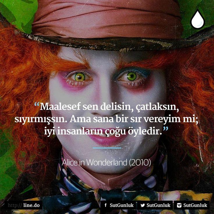 Maalesef sen delisin, çatlaksın, sıyırmışsın. Ama sana bir sır vereyim mi; iyi insanların çoğu öyledir. - Alice in Wonderland (2010) #sözler #anlamlısözler #güzelsözler #manalısözler #özlüsözler #alıntı #alıntılar #alıntıdır #alıntısözler #filmreplikleri #filmsözleri #film