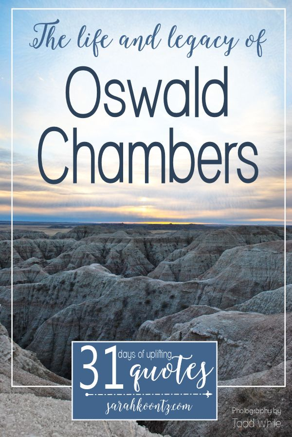 "The Legacy of Oswald Chambers: Learn about the man (and women) behind ""My Utmost for His Highest,"" Oswald Chambers and his wife ""Biddy"". #write31days"