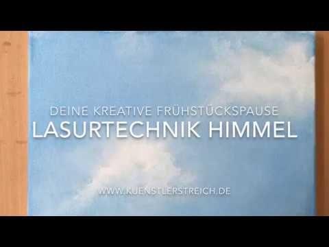 Himmel Wolken malen,mit Acryl, Lasurtechnik, Tutorial, Acryltechniken, Anfänger, Anleitung - YouTube