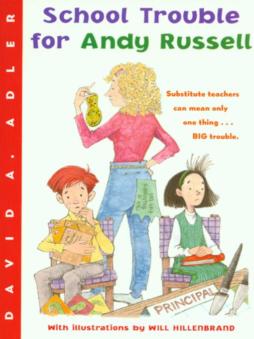 School Trouble for Andy Russell | David A. Adler