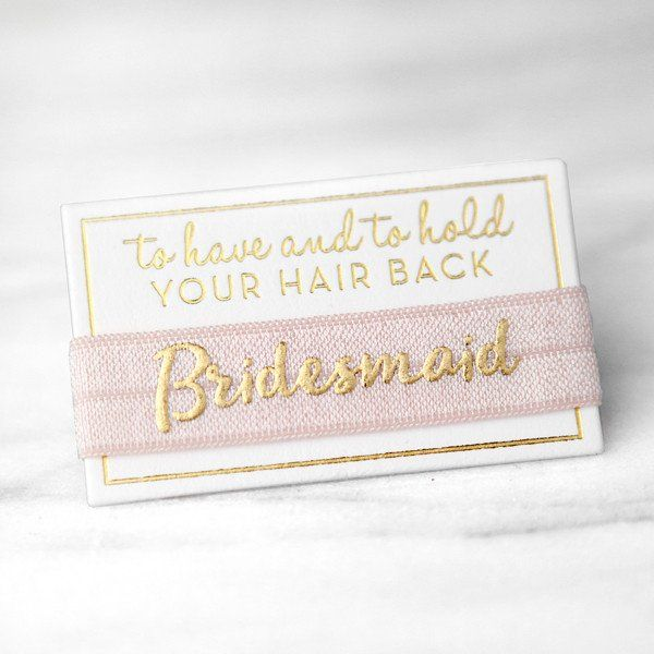 To Have And To Hold Hair Tie #Bridesmaid #bridesmaid-gift-ideas #bridesmaid-gifts