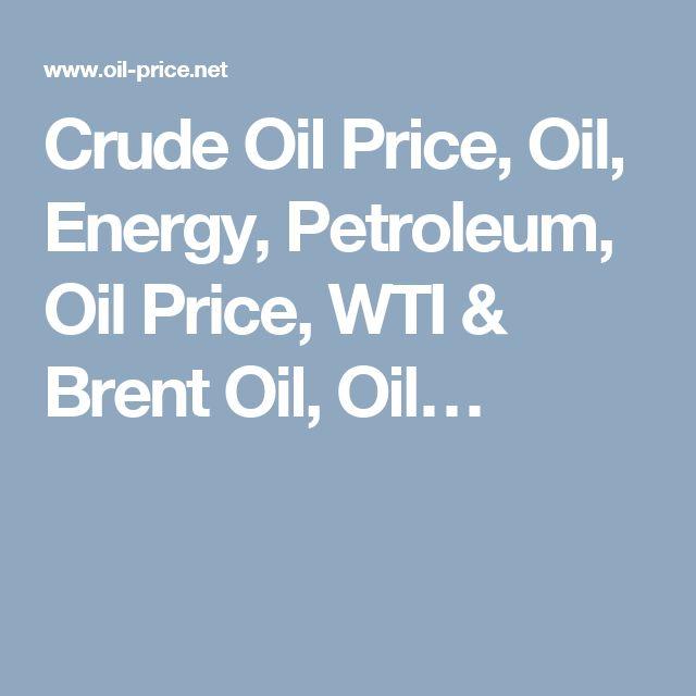 Crude Oil Price, Oil, Energy, Petroleum, Oil Price, WTI & Brent Oil, Oil…