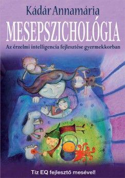 Könyv: Mesepszichológia (Kádár Annamária)