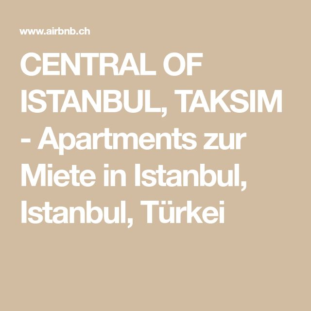 CENTRAL OF ISTANBUL, TAKSIM – Apartments for rent …
