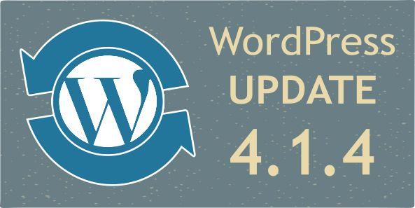 WordPress Update 4.1.4 :Κρίσιμη αναβάθμιση ασφαλείας