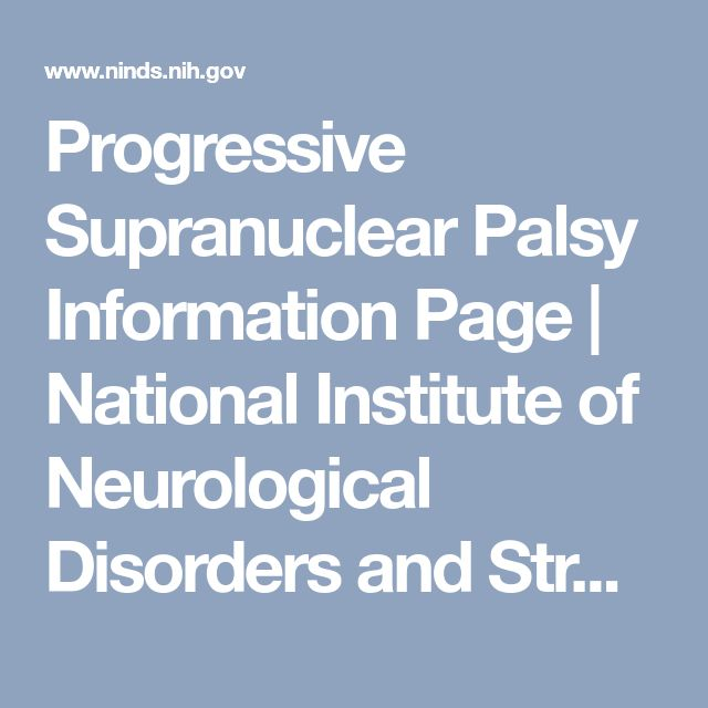 Progressive Supranuclear Palsy Information Page | National Institute of Neurological Disorders and Stroke