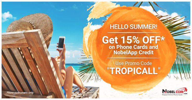 """Summer SALE: 15% off Phone Cards and NobelApp Credit for initial orders, using promo code """"TROPICALL""""."""