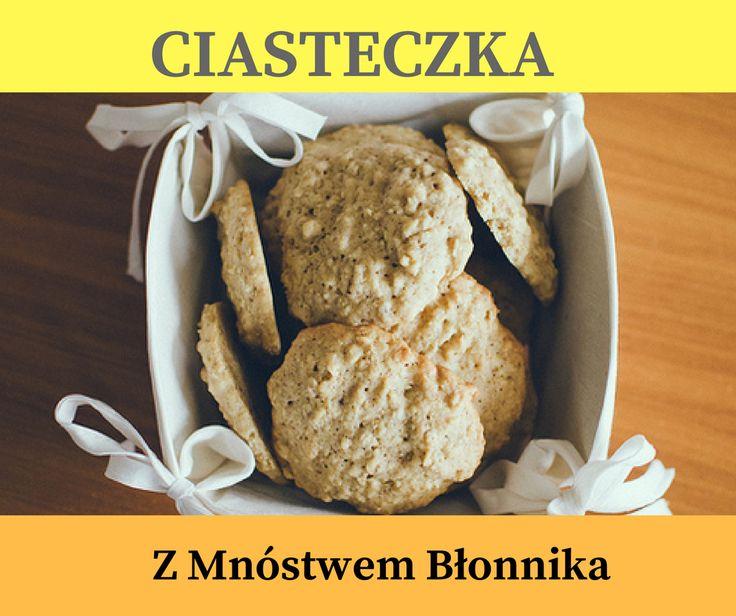 Ciasteczka z Szałwią i mnóstwem Błonnika>> http://www.mapazdrowia.pl/zdrowie/ciasteczka-z-blonnikiem/