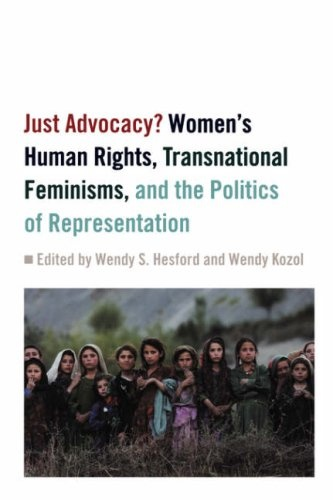 Just Advocacy?: Women's Human Rights, Transnational Feminism, and the Politics of Representation « LibraryUserGroup.com – The Library of Library User Group
