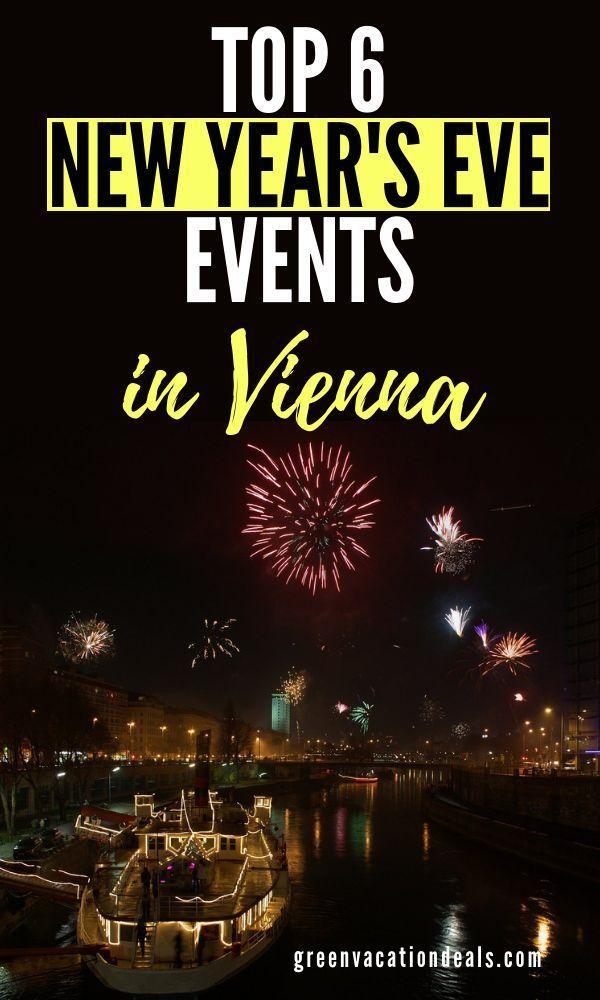 Top 6 New Year S Eve Vienna Austria Events Austria Travel Vienna Holiday Travel