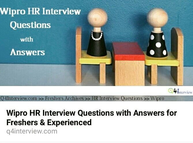 This Section Covers Hr Interview Questions And Answers For Freshers In  Wipro Asked At Freshers And Experience Level. Multiply Your Selection  Chance By ...