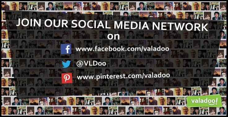Follow our social media networks for more interesting and unique shares.    http://www.facebook.com/Valadoo  http://www.twitter.com/VLDoo  http://www.pinterest.com/valadoo