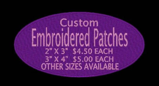 Custom Embroidered Patches Round, Square or Custom Shape Not a problem! Iron On, Sew On JUST Let us Know!!!  2 X 3 RECTANGLE 3 X 4 RECTANGLE  2 ROUND 3 ROUND 4 ROUND If the size you need is not listed please contact me. Please email me to let me know what you would like embroidered.