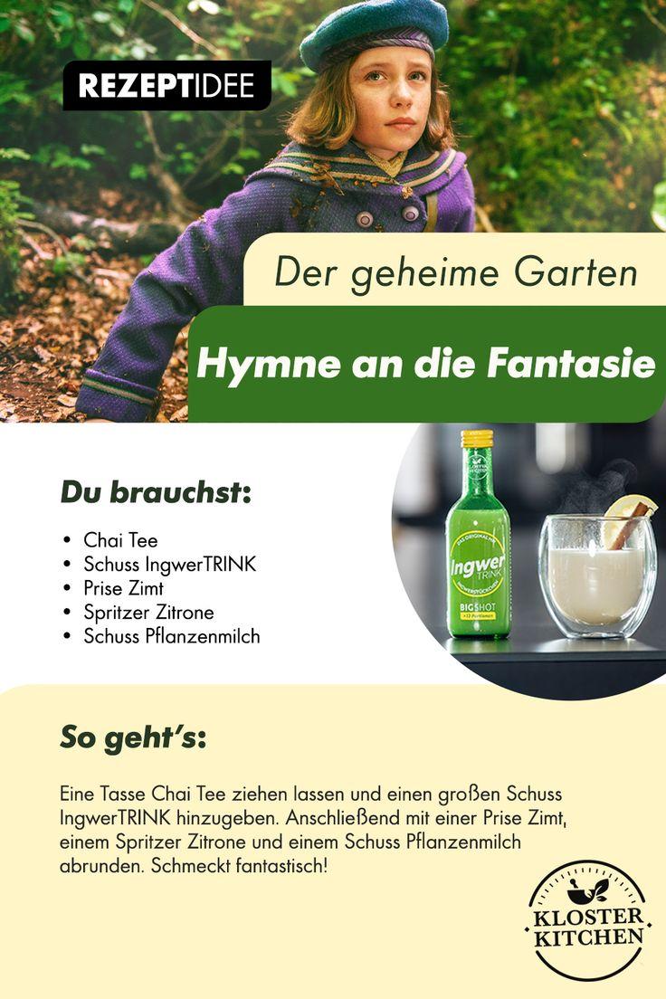 Der Geheime Garten Rezept Hymne An Die Fantasie Geheime Garten Geheimer Garten Chai Tee Rezept